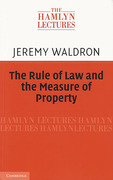 Cover of The Hamlyn Lectures 2011: The Rule of Law and the Measure of Property