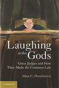 Cover of Laughing at the Gods: Great Judges and How They Made the Common Law