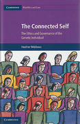 Cover of The Connected Self: The Ethics and Governance of the Genetic Individual