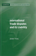 Cover of International Trade Disputes and EU Liability