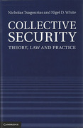 Cover of Collective Security: Theory, Law and Practice
