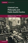 Cover of Criminal Law, Philosophy and Public Health Practice