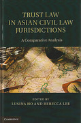 Cover of Trust Law in Asian Civil Law Jurisdictions: A Comparative Analysis
