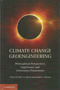 Cover of Climate Change Geoengineering: Philosophical Perspectives, Legal Issues, and Governance Frameworks