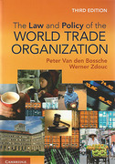 Cover of The Law and Policy of the World Trade Organization: Text, Cases and Materials