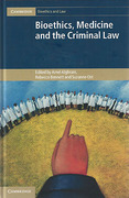 Cover of Bioethics, Medicine and the Criminal Law 3 Volume Set