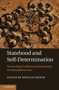 Cover of Statehood and Self-Determination: Reconciling Tradition and Modernity in International Law