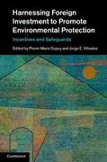 Cover of Harnessing Foreign Investment to Promote Environmental Protection: Incentives and Safeguards