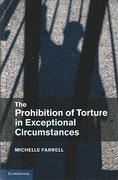 Cover of The Prohibition of Torture in Exceptional Circumstances