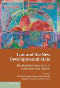 Cover of Law and the New Development State: the Brazilian Experience in Latin American Context