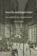 Cover of Anarchy and Legal Order: Law and Politics for a Stateless Society