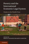 Cover of Poverty and the International Economic Legal System: Duties to the World's Poor