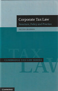 Cover of Corporate Tax Law: Structure, Policy and Practice