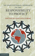 Cover of An Institutional Approach to the Responsibility to Protect