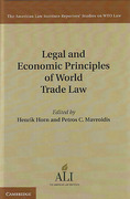 Cover of Legal and Economic Principles of World Trade Law: Economics of Trade Agreements, Border Instruments, and National Treasures