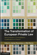 Cover of The Transformation of European Private Law: Harmonisation, Consolidation, Codification or Chaos?