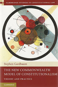 Cover of The New Commonwealth Model of Constitutionalism: Theory and Practice