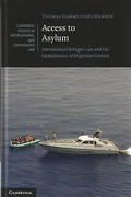 Cover of Access to Asylum: International Refugee Law and the Globalisation of Migration Control
