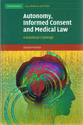 Cover of Autonomy, Informed Consent and Medical Law: A Relational Challenge