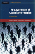 Cover of The Governance of Genetic Information: Who Decides?