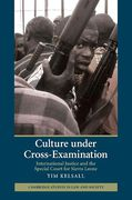 Cover of Culture under Cross-Examination: International Justice and the Special Court for Sierra Leone