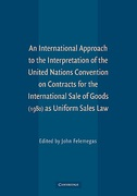 Cover of An International Approach to the Interpretation of the United Nations Convention on Contracts for the International Sale of Goods (1980) as Uniform Sales Law