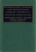 Cover of International Criminal Law Practitioner Library: Volume 3, International Criminal Procedure
