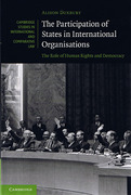 Cover of The Participation of States in International Organisations: The Role of Human Rights and Democracy