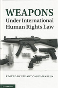 Cover of Weapons Under International Human Rights Law