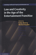 Cover of Law and Creativity in the Age of the Entertainment Franchise