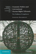Cover of Domestic Politics and International Human Rights Tribunals: The Problem of Compliance