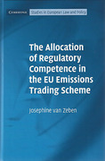 Cover of The Allocation of Regulatory Competence in the EU Emissions Trading Scheme