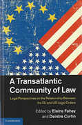 Cover of A Transatlantic Community of Law: Legal Perspectives on the Relationship Between the EU and US Legal Orders