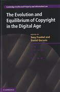 Cover of The Evolution and Equilibrium of Copyright in the Digital Age