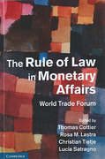 Cover of The Rule of Law in Monetary Affairs: World Trade Forum