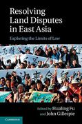 Cover of Resolving Land Disputes in East Asia: Exploring the Limits of Law