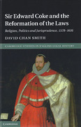 Cover of Sir Edward Coke and the Reformation of the Laws: Religion, Politics and Jurisprudence, 1578-1616