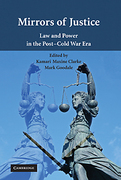 Cover of Mirrors of Justice: Law and Power in the Post–Cold War Era