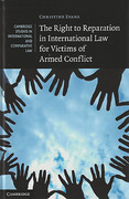 Cover of The Right to Reparation in International Law for Victims of Armed Conflict