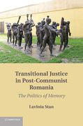 Cover of Transitional Justice in Post-Communist Romania: The Politics of Memory