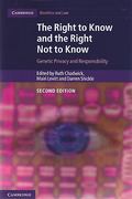 Cover of The Right to Know and the Right Not to Know: Genetic Privacy and Responsibility