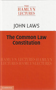 Cover of The Hamlyn Lectures 2013: The Common Law Constitution