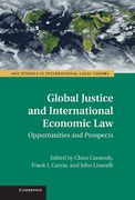Cover of Global Justice and International Economic Law: Opportunities and Prospects