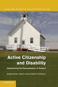 Cover of Active Citizenship and Disability: Implementing the Personalisation of Support
