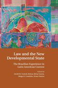 Cover of Law and the New Developmental State: The Brazilian Experience in Latin American Context