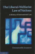 Cover of The Liberal-Welfarist Law of Nations: A History of International Law