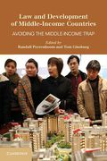 Cover of Law and Development of Middle-Income Countries: Avoiding the Middle-Income Trap