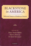 Cover of Blackstone in America: Selected Essays of Kathryn Preyer