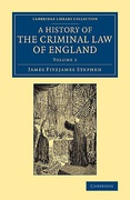 Cover of A History of the Criminal Law of England: Volume 1