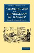 Cover of A General View of the Criminal Law of England